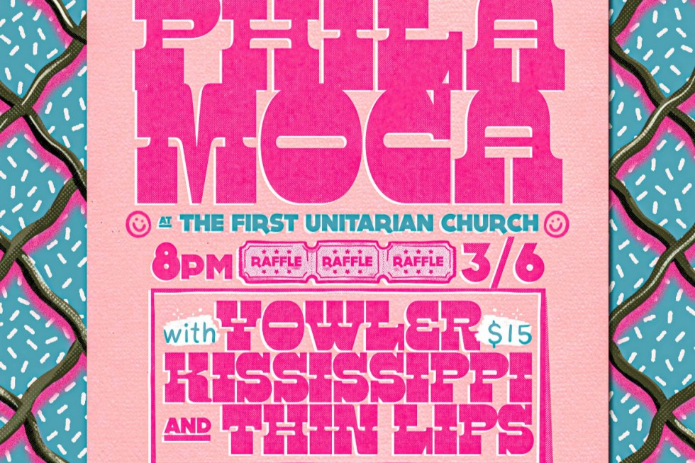 A benefit show for PhilaMOCA happening at the First Unitarian Church on Friday, March 6 and will feature locals Yowler, Kississippi, and Thin Lips.