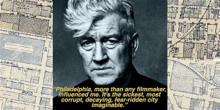 """Philadelphia, more than any filmmaker, influenced me. It's the sickest, most corrupt, decaying, fear-ridden city imaginable."""