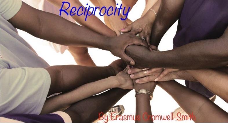 """""""Reciprocity"""""""