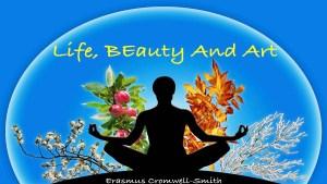 Life, Beauty and Art