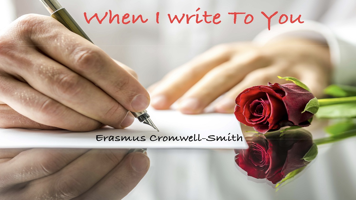 When I Write To You