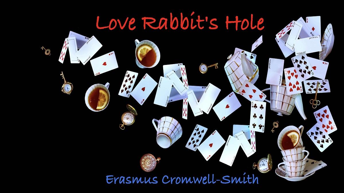 Love's Rabbit Hole