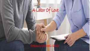 A LABOR of Love