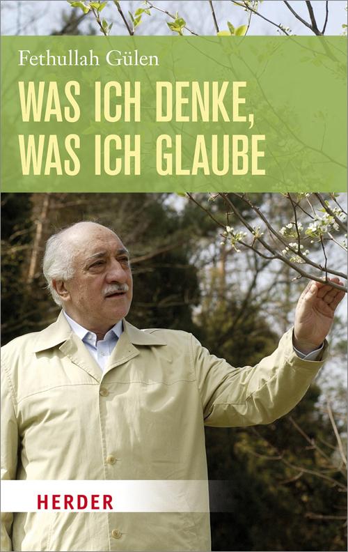 33274_Gülen_Was_ich_denke_was_ich_glaube.indd