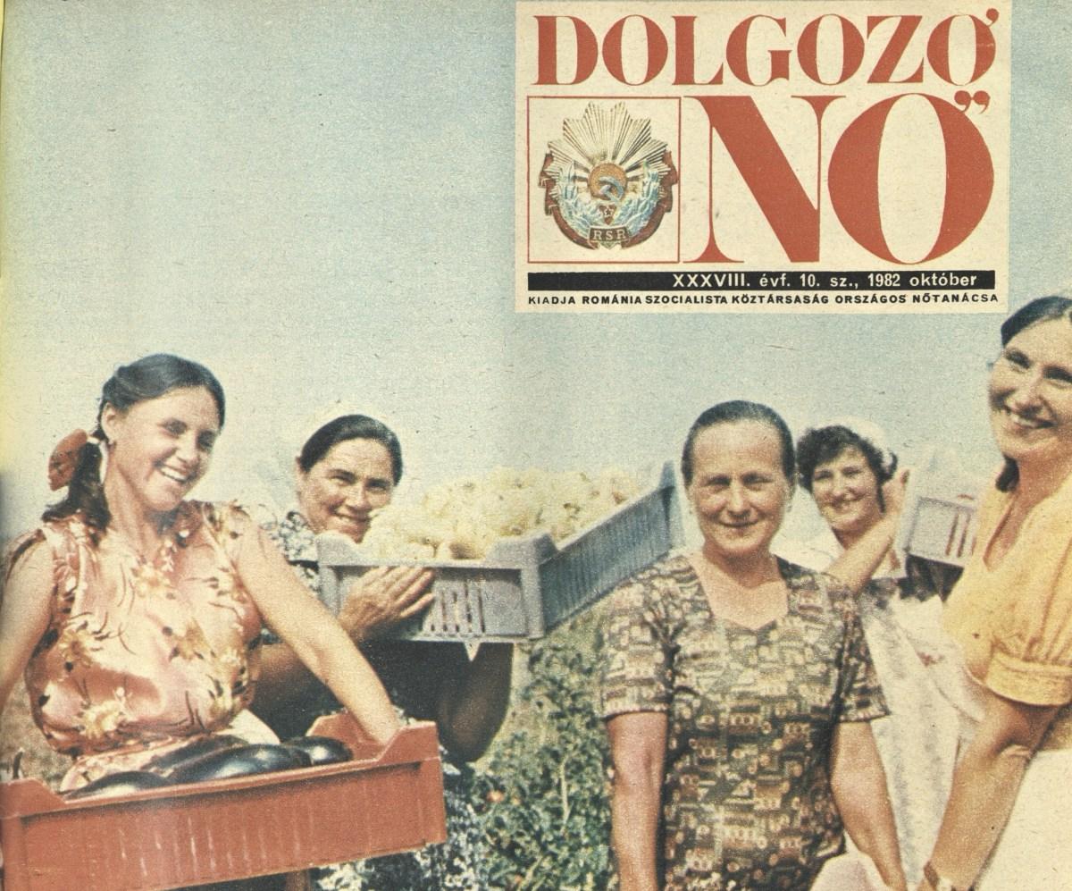 Dolgozó Nő: a kommunista Románia egyetlen magyar nyelvű női magazinja