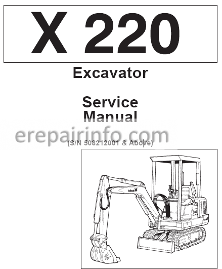 Bobcat X 220 Service Repair Manual Hydraulic Excavator