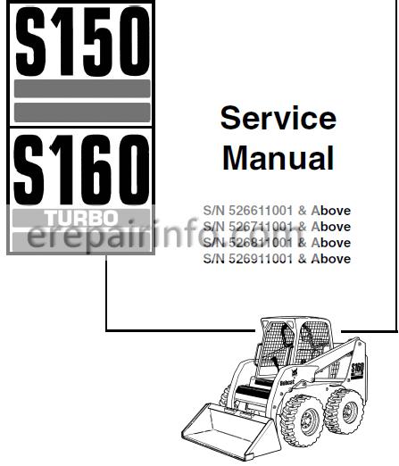 Bobcat S150 S160 Service Manual Skid Steer Loader 6902730 7 09 Erepairinfo Com