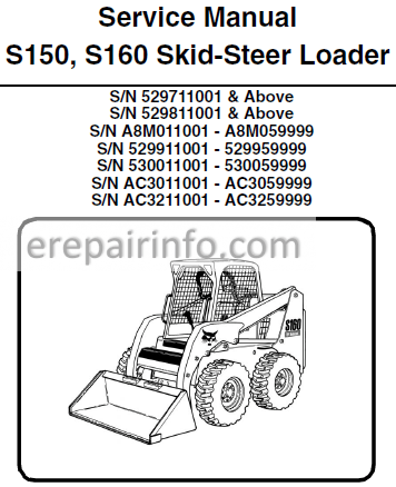 Bobcat S150 S160 Service Manual Skid Steer Loader 6904126 7 09 Erepairinfo Com