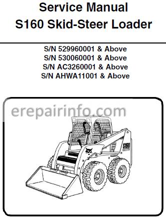 Bobcat S160 Service Manual Skid Steer Loader 6987034 9 09 Erepairinfo Com