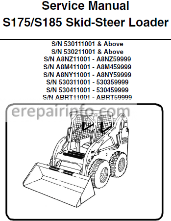 Bobcat S175 S185 Service Manual Skid Steer Loader 6904132 7-09 –  eRepairInfo.comeRepairInfo.com