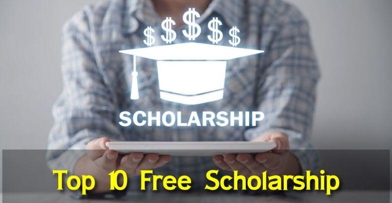 Top 10 Free Scholarship