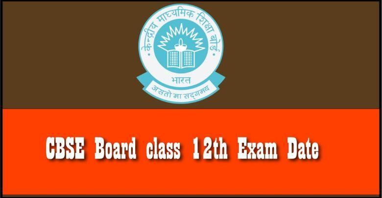 CBSE 12th Exam Date