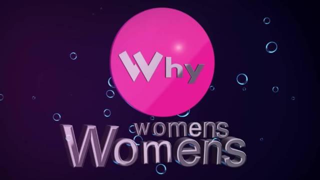 Why Womens Womens