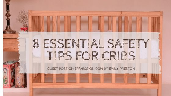 8-essential-safety-tips-for-cribs