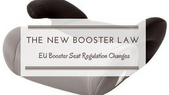Current EU Booster Seat Regulation Changes