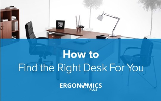 Office Ergonomics: 11 Resources to Help You Find the Right Desk