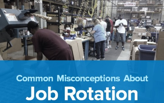 5 Common Misconceptions About Job Rotation in the Workplace