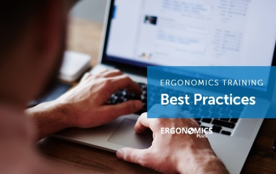 Ergonomics Training and Education for Maximum Human Performance