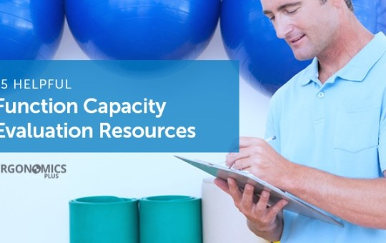 15 Helpful Functional Capacity Evaluation Resources and Tools