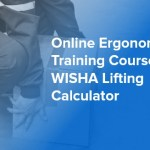 Online Ergonomics Training Course — WISHA Lifting Calculator