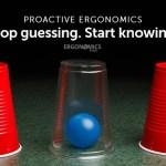 The Powerful Advantage of a Proactive Ergonomics Process