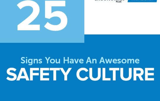 25 Signs You Have An Awesome Safety Culture