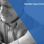 Shoulder Injury Prevention 101