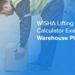 WISHA Lifting Calculator Example — Warehouse Picking