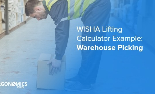 WISHA Lifting Calculator Example — Warehouse Picking