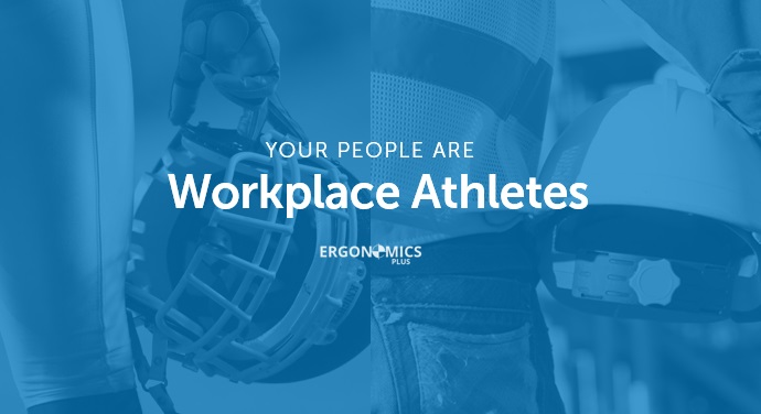Why a Workplace Athlete Mindset is Essential in Manual Material Handling Environments
