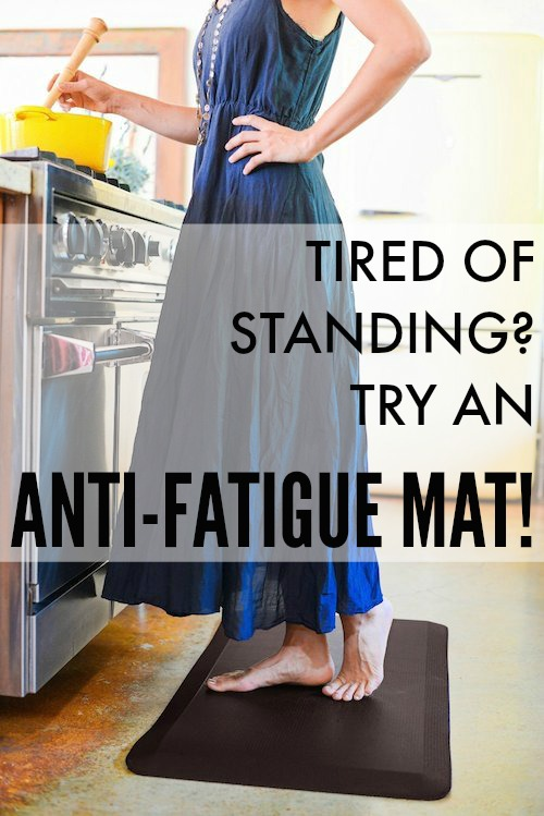 tired of standing - try an anti fatigue mat