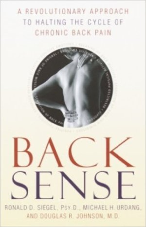 best low back pain books - Back Sense- A Revolutionary Approach to Halting the Cycle of Chronic Back Pain