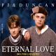 Eternal Love PJ & Duncan AKA