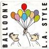 Balloony/L.A. Style