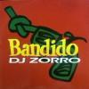 Bandido/DJ ZORRO