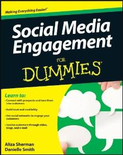 Social Media Engagement for Dummies by Aliza Sherman and Danielle Smith