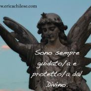 Sono protetto dal Divino – #affermazionipositive
