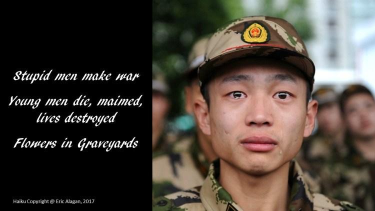 The stupid make war we die