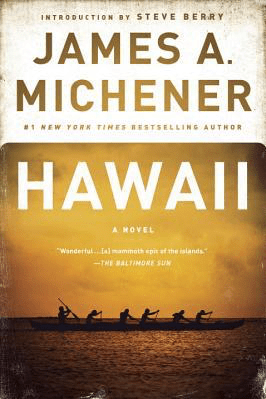Hawaii by James A. Michener book, photo courtesy of Goodreads