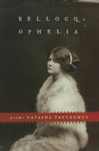 Bellocq's Ophelia by Natasha Trethewey book, photo courtesy of Goodreads