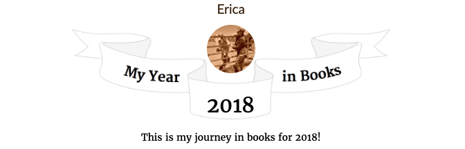 My Year in Books 2018 © 2018 ericarobbin.com | All rights reserved.