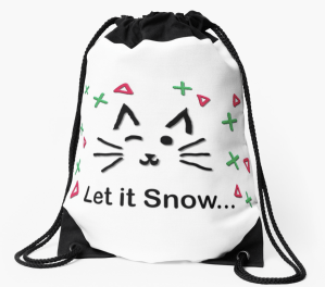 Let it Snow... Drawstring Bag © 2018 ericarobbin.com   All rights reserved.
