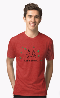 Let it Snow... Tri-blend T-Shirt © 2018 ericarobbin.com   All rights reserved.