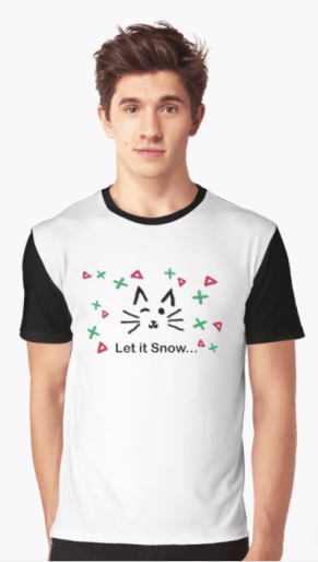 Let it Snow... Graphic T-Shirt © 2018 ericarobbin.com | All rights reserved.