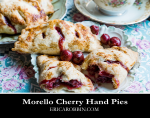 Morello Cherry Hand Pies © 2018 ericarobbin.com   All rights reserved.