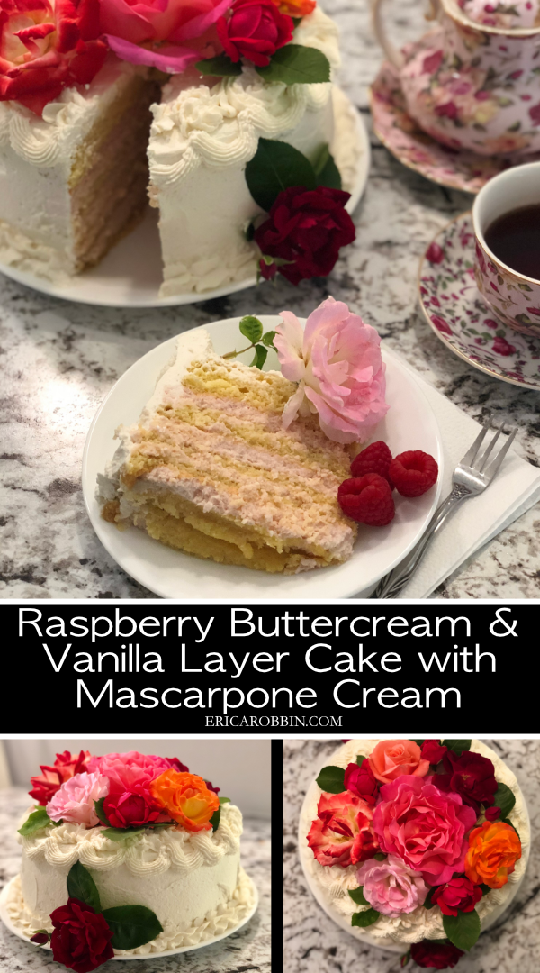 Raspberry Buttercream and Vanilla Layer Cake with Mascarpone Cream © 2018 ericarobbin.com | All rights reserved.