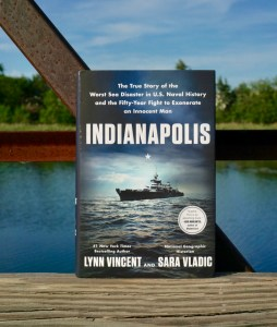 Indianapolis: The True Story of the Worst Sea Disaster in U.S. Naval History and the Fifty-Year Fight to Exonerate an Innocent Man by Lynn Vincent © 2019 ericarobbin.com | All rights reserved.