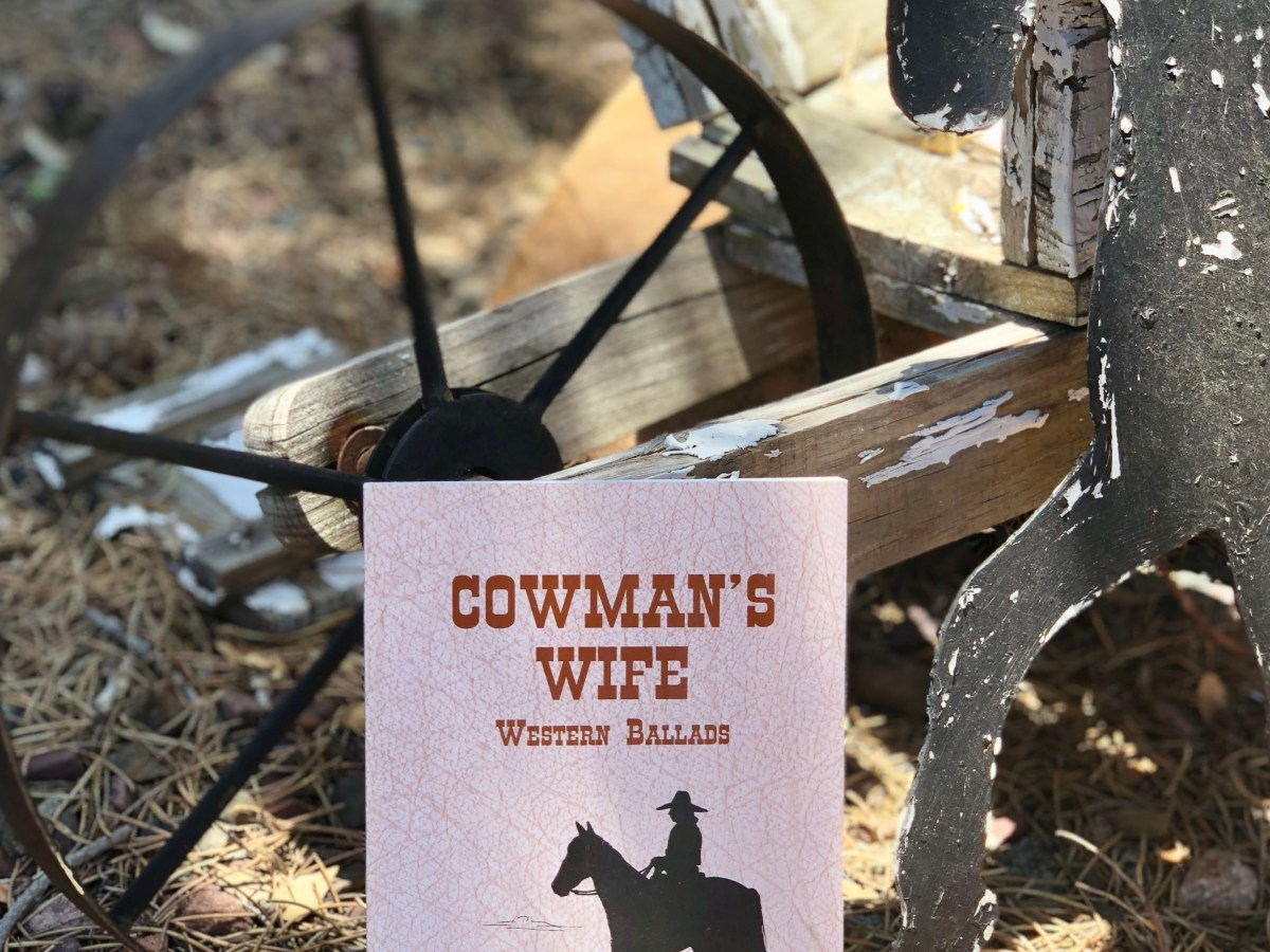 Cowman's Wife Western Ballads by Dee Strickland Johnson © 2019 ericarobbin.com | All rights reserved.