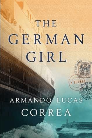 The German Girl by Armando Lucas Correa