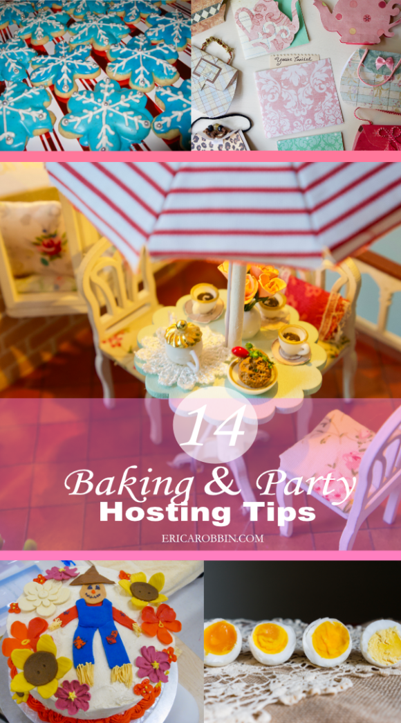 14 Baking & Party Hosting Tips | Erica Robbin